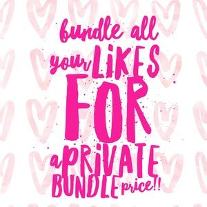 Other - bundle your likes for a private discount!!!!